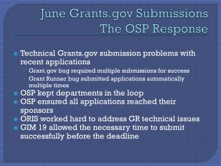 June Grants.gov Submissions The OSP Response