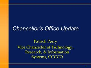 Chancellor's Office Update