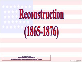 Reconstruction (1865-1876