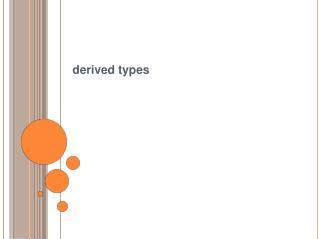 derived types