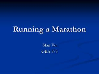 Running a Marathon