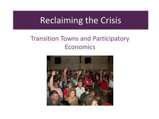 Transition Towns and Participatory Economics