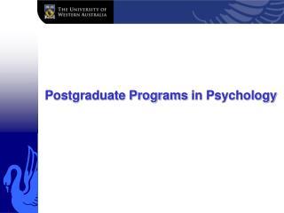 Postgraduate Programs  in Psychology