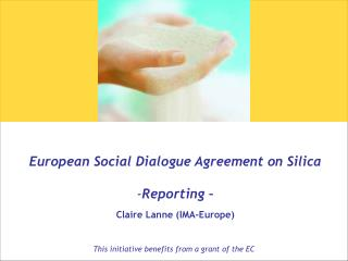 European Social Dialogue Agreement on Silica Reporting – Claire Lanne (IMA-Europe)