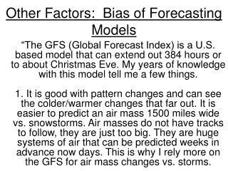 Other Factors:  Bias of Forecasting Models