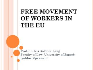 FREE MOVEMENT OF WORKERS IN THE EU