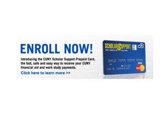CUNY Prepaid ScholarSupport Card enroll unenroll presentation