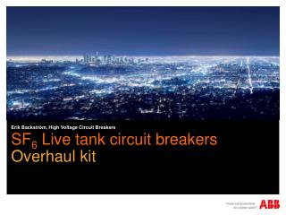SF 6  Live tank circuit breakers
