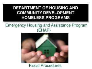 DEPARTMENT OF HOUSING AND COMMUNITY DEVELOPMENT HOMELESS PROGRAMS