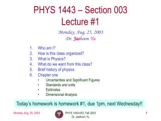 PHYS 1443   Section 003 Lecture 1