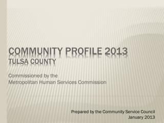 Community Profile  2013 Tulsa County