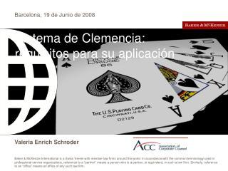 Sistema de Clemencia:  requisitos para su aplicación