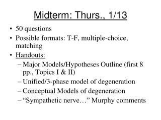 Midterm: Thurs., 1/13