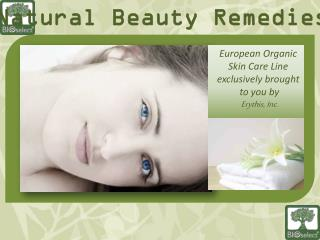 European Organic Skin Care Line exclusively brought  to you by Erythis, Inc .