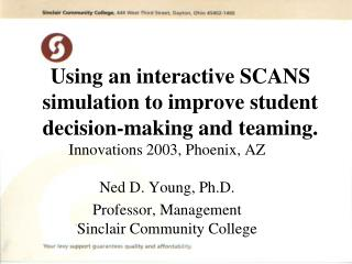 Using an interactive SCANS simulation to improve student decision-making and teaming.