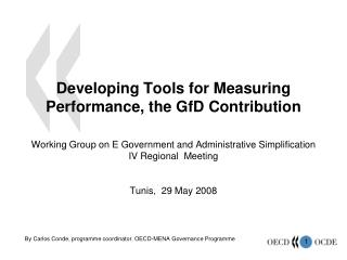 By Carlos Conde, programme coordinator. OECD-MENA Governance Programme