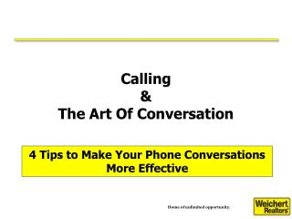 Calling  &  The Art Of Conversation