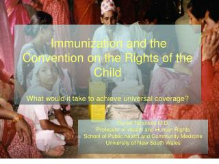 Immunization and the Convention on the Rights of the Child What would it take to achieve universal coverage?