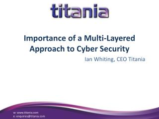 Importance of a Multi-Layered Approach to Cyber Security