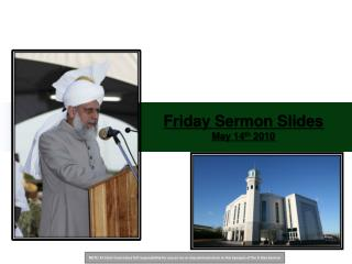 Friday Sermon Slides May  14 th 2010