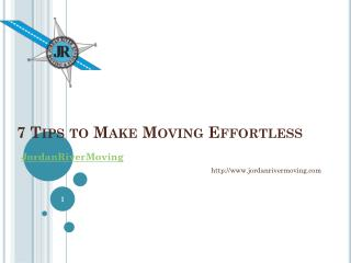 7 Tips to Make Moving Effortless