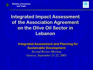 Integrated Impact Assessment of the Association Agreement on the Olive Oil Sector in Lebanon