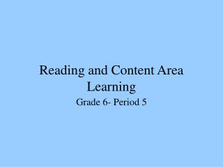 Reading and Content Area Learning