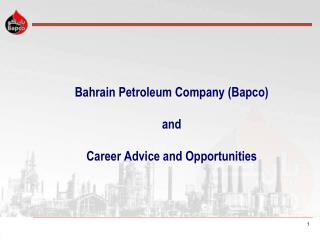 Bahrain Petroleum Company (Bapco) and Career Advice and Opportunities