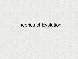 Theories of Evolution