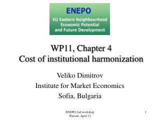 WP11, Chapter 4 Cost of institutional harmonization