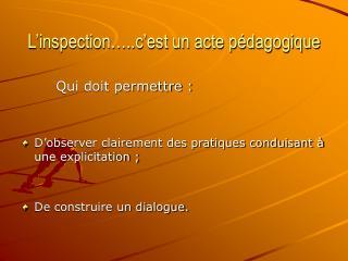 L'inspection…..c'est un acte pédagogique