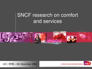SNCF research on comfort and services