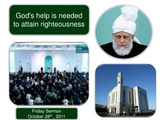 Friday Sermon October 28 th  , 2011