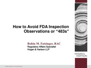 "How to Avoid FDA Inspection Observations or ""483s"""