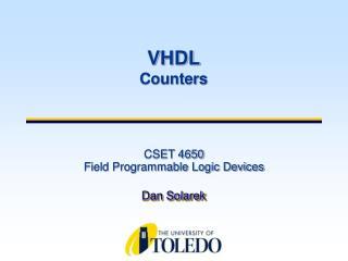 CSET 4650  Field Programmable Logic Devices
