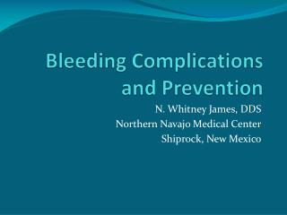Bleeding Complications and Prevention