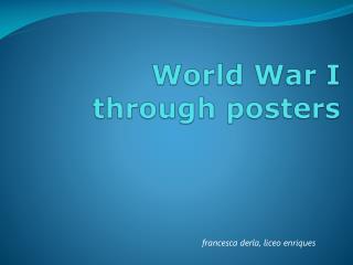 World War I   through posters