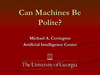 Can Machines Be Polite?