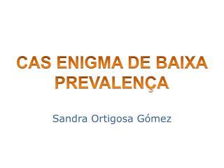 Sandra  Ortigosa  Gómez