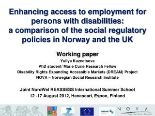 Enhancing access  to employment  for persons with disabilities:  a  comparison of the social regulatory policies in Nor