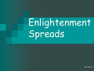 Enlightenment Spreads