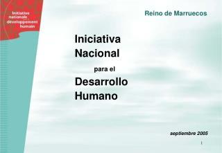 Iniciativa  Nacional para el Desarrollo  Humano
