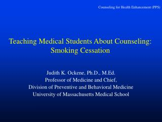 Teaching Medical Students About Counseling: Smoking Cessation