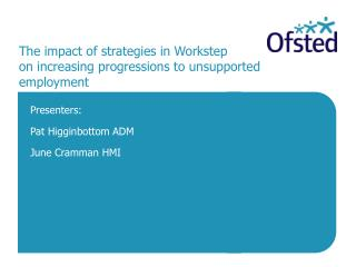 The impact of strategies in Workstep  on increasing progressions to unsupported employment
