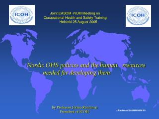 Nordic OHS policies and the human 	resources 		needed for developing them