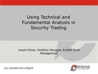 Using Technical and Fundamental Analysis in Security Trading