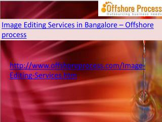 Image Editing Services in Bangalore-Offshore process