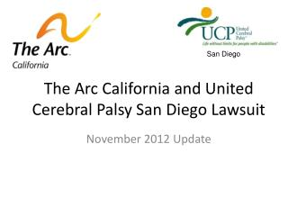 The Arc California and United Cerebral Palsy San Diego Lawsuit
