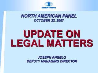NORTH AMERICAN PANEL  OCTOBER 22, 2007