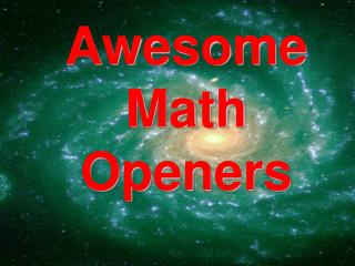 Awesome Math Openers